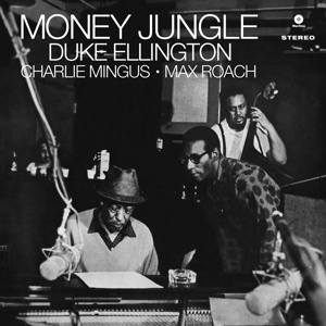 DUKE ELLINGTON - Money Jungle LP UUSI Wax Time