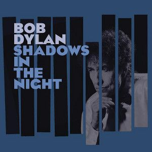 DYLAN BOB - Shadows In The Night LP