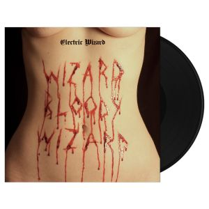 Electric Wizard - Wizard Bloody Wizard  LP BLACK