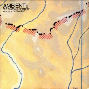 ENO BRIAN - Ambient 2 (The Plateaux Of Mirror) CD