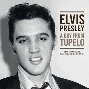 PRESLEY ELVIS - Boy from Tupelo: The comlete 1953-1955 recordings 3CD