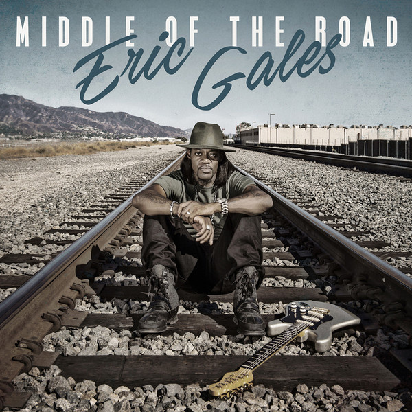 ERIC GALES - Middle Of The Road LP UUSI