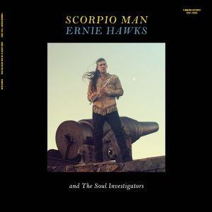 ERNIE HAWKS AND THE SOUL INVESTIGATORS - Scorpio Man LP Timmion Records ‎