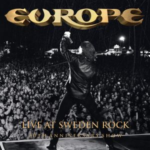 EUROPE - Live At Sweden Rock – 30th Anniversary Show 2CD