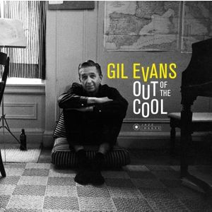 GIL EVANS - Out of the Cool LP UUSI Jazz Images