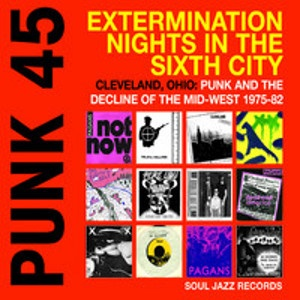 V/A -PUNK 45: Extermination Nights in the Sixth City 2LP Soul Jazz