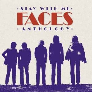 FACES - Stay With Me: Faces Anthology 2CD