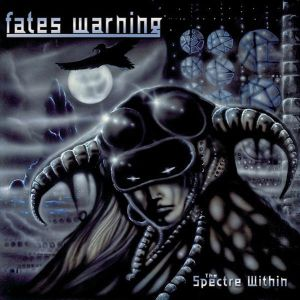 FATES WARNING - The spectre within CD REISSUE+BONUS