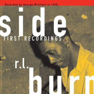 R.L. BURNSIDE - First recordings CD