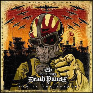 FIVE FINGER DEATH PUNCH - War Is the Answer 2P