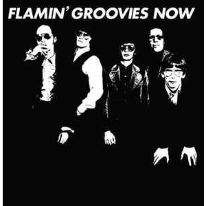 FLAMIN GROOVIES - Now LP 4MenWithBeards UUSI