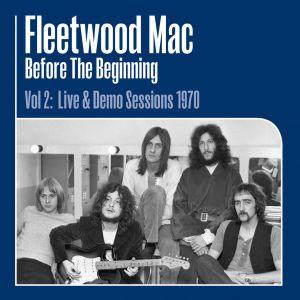 FLEETWOOD MAC - Before the Beginning Vol 2: Live & Demo Sessions 1970 3LP