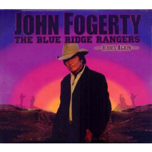 FOGERTY JOHN - Blue Ridge Rangers Rides Again