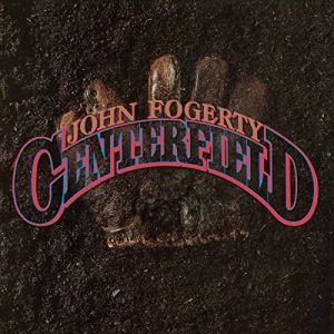 FOGERTY JOHN - Centerfield CD
