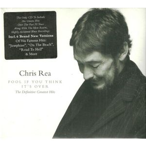 REA CHRIS - Fool (If You Think It´s Over) - the Definitive Greatest Hits CD