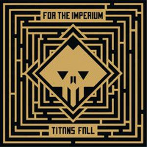 FOR THE IMPERIUM - Titans Fall MCD