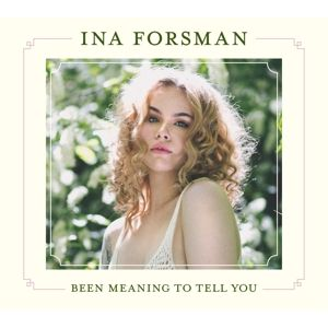 FORSMAN INA - Been Meaning To Tell You LP