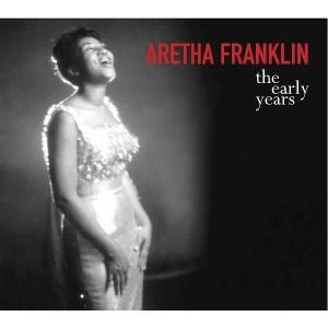 FRANKLIN ARETHA - Early Years CD