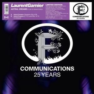 "GARNIER LAURENT - Astral Dreams Fcom 25 12""  F Communications 25 Years"