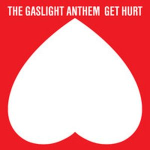 GASLIGHT ANTHEM -Get hur DELUXE EDITION