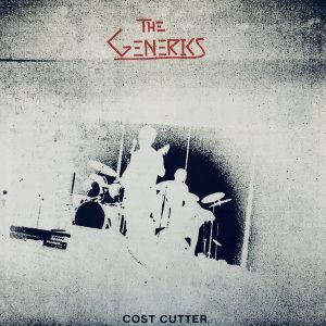 "GENERICS - Cost Cutter 7"" EP Feel It Records"
