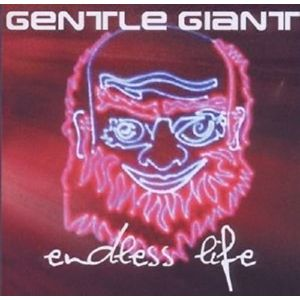 GENTLE GIANT - Endless life 2CD