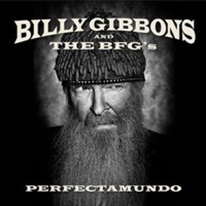 GIBBONS BILLY AND THE BFG's - Perfectamundo CD