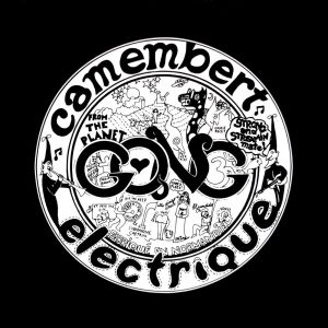 GONG - Camembert Electrique CD