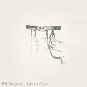 GONZALEZ JOSE - In Our Nature