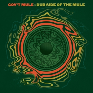 GOV'T MULE - Dub Side Of The Mule 2-LP Provogue UUSI M/M