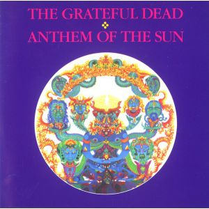 GRATEFUL DEAD - Anthem of the sun CD