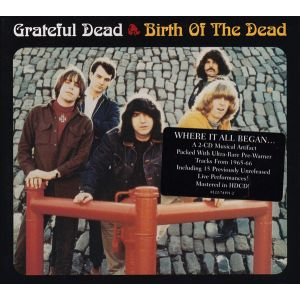 GRATEFUL DEAD - Birth of the dead 2CD EXPANDED
