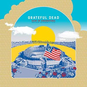 GRATEFUL DEAD - Saint Of Circumstance: Giants Stadium - East Rutherford , NJ 6/17/91 3CD