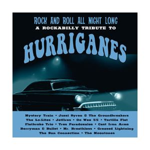 HURRIGANES TRIBUTE - Rock And Roll All Night Long - A Rockabilly Tribute To Hurr