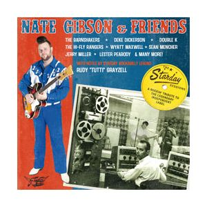 GIBSON NATE & FRIENDS - The Starday Sessions
