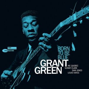 GREEN GRANT - Born To Be Blue LP Blue Note Tone Poets Series