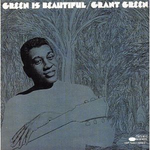 GREEN GRANT - Green Is Beautiful LP Blue Note