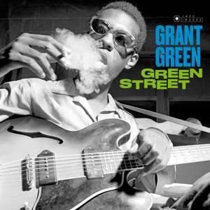 GRANT GREEN - Green Street LP UUSI Jazz Images