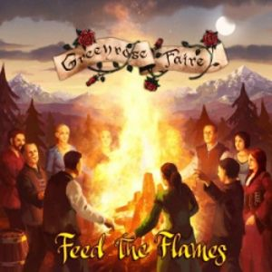 GREENROSE FAIRE - Feed The Flames