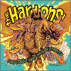 HARD-ONS - So I Could Have Them Destroyed LP+CD