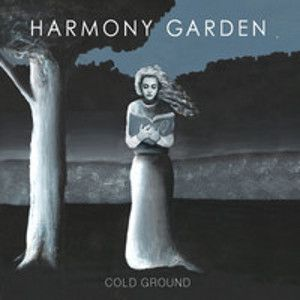 HARMONY GARDEN - Cold Ground CD
