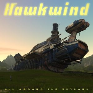 HAWKWIND  - All Aboard the Skylark LP