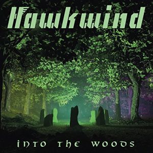 HAWKWIND - Into the Woods CD