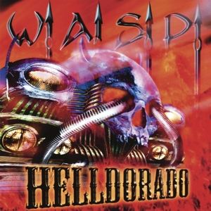 WASP - Helldorado CD