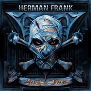 HERMAN FRANK - Loyal to None CD REISSUE