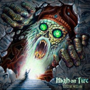HIGH ON FIRE - Electric Messiah 2LP