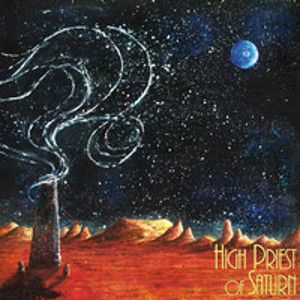 HIGH PRIEST OF SATURN - Son Of Earth And Sky CD