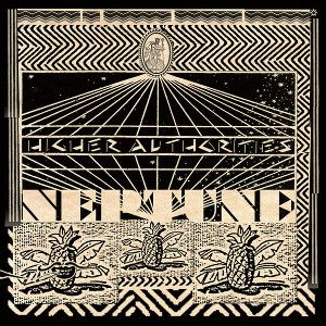 HIGHER AUTHORITIES -  Neptune LP