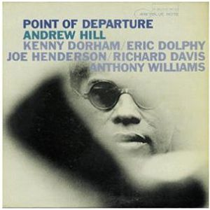 HILL ANDREW - Point Of Departure CD
