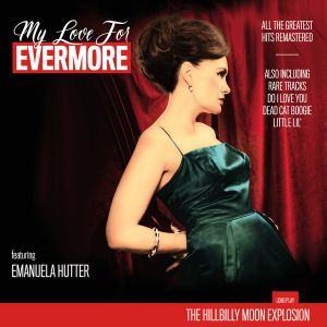 HILLBILLY MOON EXPLOSION - My Love For Evermore LP